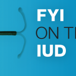 FYI on the IUD: A primer