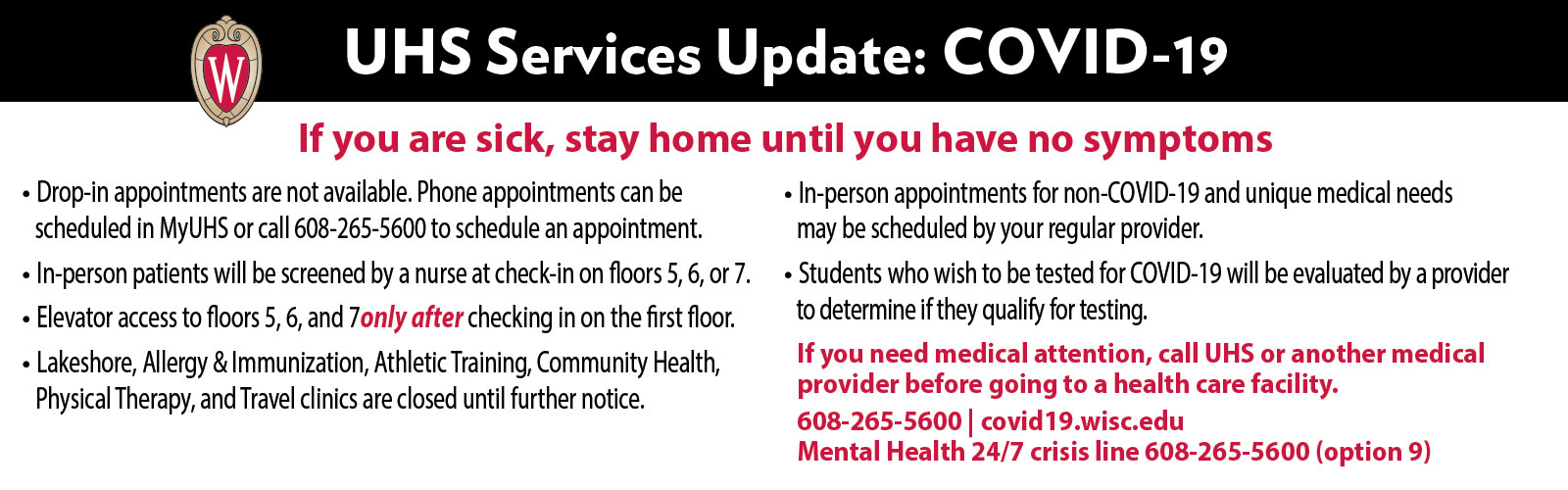 UHS Services Update: If you are sick, stay home until you have no symptoms.