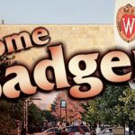 Welcome Back Badgers!